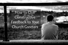 How to Give Constructive Feedback to Your Church Greeters