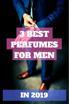 I found this cool list of the 3 best perfume for men Great if you want to smell sexy as a man. Best Perfume For Men, Best Fragrances, Zadig And Voltaire, Gorgeous Hair, Beautiful, Sexy, Cologne, Avon, Honey Chocolate