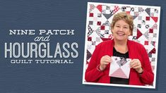 "Make a ""9 Patch and Hourglass"" Quilt with Jenny!"