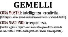 GEMELLI- Cosa mostri e cosa nascondi.