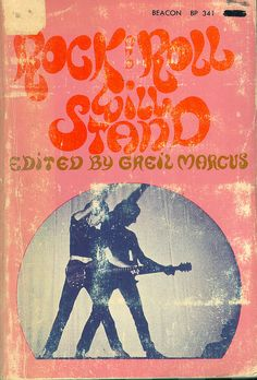 Greil Marcus (editor), Rock and Roll Will Stand (1969)