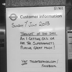 July Thought of The Day at Angel tube station #quote #london