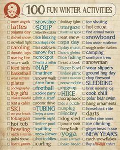 100 Fun Things To Do In Winter, Fun Ideas, Wintertime Checklist