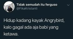 Quotes Rindu, Quotes Lucu, Message Quotes, Reminder Quotes, Quotes And Notes, Tumblr Quotes, Tweet Quotes, People Quotes, Mood Quotes