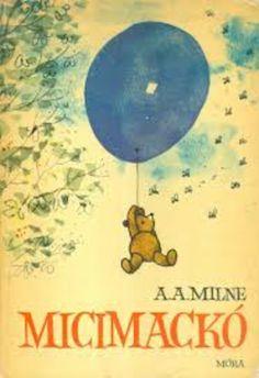 Alan Alexander Milne: Micimackó