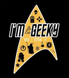 """I would think geeky is just a genetic mutation of the term nerd, according to our socialization level, because of all the new AWESOME Movies, Legos, and """"toys"""" that is new in this century. Geek Gear, Nerd Geek, Geek Chic, Geek Culture, Pop Culture, Star Trek, E Mc2, Nerd Love, Geek Out"""