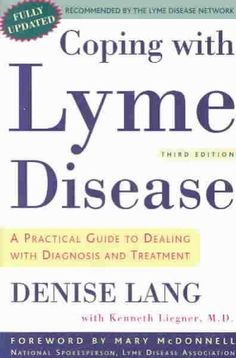Coping With Lyme Disease: A Practical Guide to Dealing With Diagnosis and Treatment