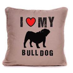 I Love My Bulldog Luxury Large Cushion NEW by Fourleafclovergifts on Etsy https://www.etsy.com/listing/253831264/i-love-my-bulldog-luxury-large-cushion