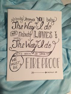 Fireproof Lyrics Canvas - One Direction by BirkeyCrafts on Etsy https://www.etsy.com/listing/216610313/fireproof-lyrics-canvas-one-direction