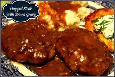 Sweet Tea and Cornbread: Chopped Steak with Brown Gravy!