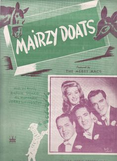 1943 - Mairzy Doats...a song my mother sang  ♥♥
