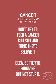 Who says were forgiving? They're lying cancers never forgive or forget