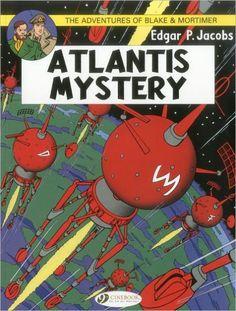 Atlantis Mystery: Blake & Mortimer, Vol. 12
