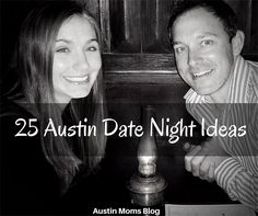 25 Austin Summer Date Night Ideas | Austin Moms Blog