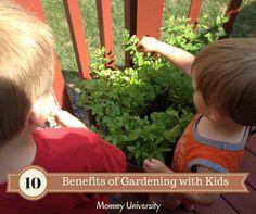 10 BENEFITS OF GARDENING WITH KIDS by Mommy University at www.mommyuniversitynj.com #gardeningwithkids