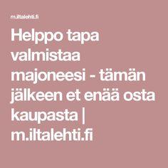 Helppo tapa valmistaa majoneesi - tämän jälkeen et enää osta kaupasta | m.iltalehti.fi