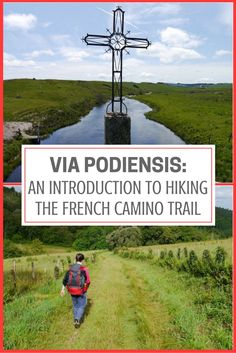 Via Podiensis: An Introduction to Hiking the French Camino Trail | Worlds Best Hikes | Places to Visit in France | France Travel | France Backpacking Tips
