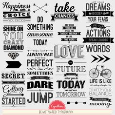"""The final Basic collection for April is """"Be Motivated! Typography"""" by Cynthia Coulon. This is a lovely collection of typography word art pie..."""