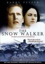 WILDERNESS / The Snow Walker / When the plane carrying Charlie Halliday, a maverick bush pilot and a sick, young, Inuit woman crashes hundreds of miles from civilization, they are at the mercy of natures worst.
