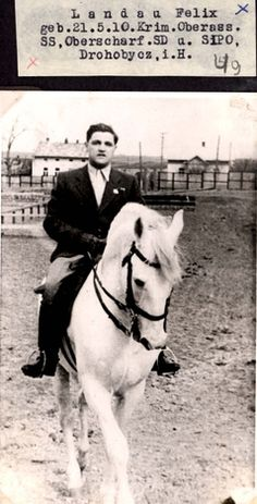 Felix Landau, SS-Oberscharfuehrer, Gestapo officer in Drohobycz, on horseback.