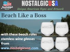 Beach Like a Boss with these beach rules stemless wine glasses. http://www.nostalgicusa.com/products/beach-rules-stemless-wine-glass-set NOSTALGIC USA: Unique American Signs and Artwork proudly designed, printed, fabricated, and shipped within the shores of America! #beachrules #stemless #wineglass #nostalgicusa #MadeInTheUSA