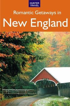 Romantic Escapes in New England by Robert Foulke. $9.99. 607 pages. Publisher: Hunter Publishing (April 6, 2010)