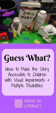 "Ideas to make ""Guess What?"" accessible to children with visual impairments and additional disabilities"