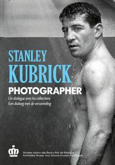 Stanley Kubrick photographer  Musée royaux des Beaux-Arts Bruxelles