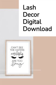 Lash lounge décor ideas for any lash salon. This lash printable is a perfect to complete any lash room! Download this #digital print for instant interior #décor.