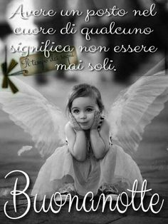 Belle immagini buonanotte angeli - BuongiornoATe.it Good Night Wishes, Good Night Quotes, Italy Quotes, Angel Images, Italian Life, Good Morning Good Night, Special Quotes, Good Mood, Encouragement