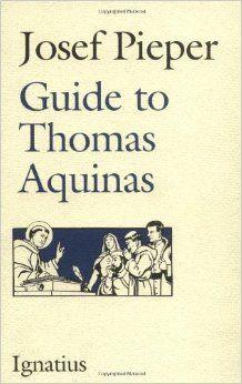 Josef Pieper: Guide to Thomas Aquinas