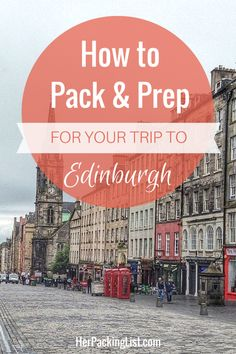 No trip to Scotland is complete without visiting Edinburgh. Our Edinburgh travel and packing guide will get you started on things to do, what to pack and more.