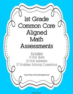 1st Grade Math Common Core Assessments