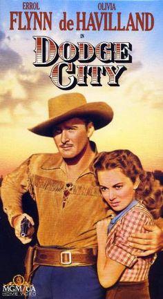 DODGE CITY (1939) - Errol Flynn - Olivia de Havilland - Directed by Michael Curtiz - Warner Bros. - VHS cover art.