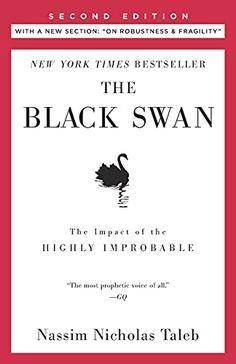 The Times London, New York Times, Swans, Black Swan Book, The Black Swan, Fooled By Randomness, Black Swan Event, Nassim Nicholas Taleb, Frases