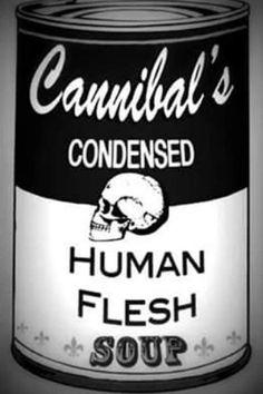 Survival Zombie Apocalypse:  #Survival ~ Cannibal's Condensed Human Flesh Soup.