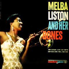 Melba Liston And Her Bones