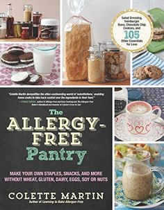 # Free Cooking Book Recipes PDF: Free Recipes Book The Allergy-Free Pantry: Make Your Own Staples, Snacks, and More Without Wheat, Gluten,. Nut Free, Dairy Free, Grain Free, Allergies Alimentaires, Egg Replacement, Allergy Free Recipes, Diet Plan Menu, Gluten Free Breakfasts, Food Allergies