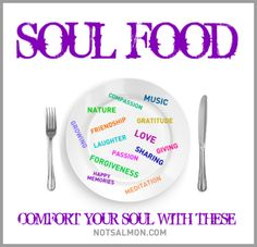Soul food. Comfort your soul with these. www.notsalmon.com