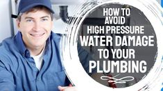 High Water Pressure: Diagnose it. Avoid expensive damage to your plumbing system. Excessive water pressure cause of leaks, pipe damage and wastage.