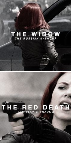 Black Widow: They have so many names for you.