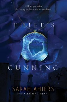 It's Live!! Cover Reveal: Thief's Cunning by Sarah Ahiers + Giveaway (Intl) - The Official YABC Blog