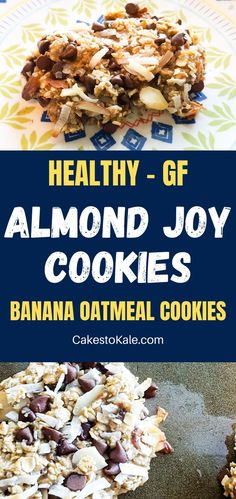 Healthy Almond Joy Cookies are easy to make and good for you. These banana oatmeal cookies are filled with coconut, chocolate chips and almonds. #almondjoycookies #healthy #bananaoatmealcookies Healthy Cookies, Healthy Sweets, Healthy Snacks, Dairy Free Chocolate Chips, Coconut Chocolate, Banana Oatmeal Cookies, Oatmeal Cookie Recipes, Best Dessert Recipes, Fun Desserts