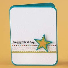 Birthday Star Card - Clean and simple. Use the CM Embossed Star maker, Doodling template, Border Maker.