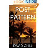 Free Kindle Book -  [Mystery-Thrillers] Post Pattern by David Chill