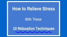 #how to relieve stress