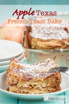 Apple Texas French Toast Bake - Breakfast just doesn't get better than this. Super easy, overnight recipe. Pop it in the oven the next morning and watch it get devoured.
