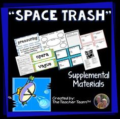 """Space Trash Journeys 6th Grade Supplemental Materials : Journeys aligned! This package contains a variety of activities from the story """"Space Trash"""" to teach, re-teach, practice or assess the various lessons taught. Vocabulary and writing are emphasized and an Essential Question is included! $"""