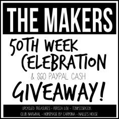 Enter to win $60 paypal cash at The Makers link party!