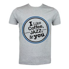Coffee, Jazz, & You T-Shirt. size: S M L XL. Order: 087782342244 info@excelcy.com